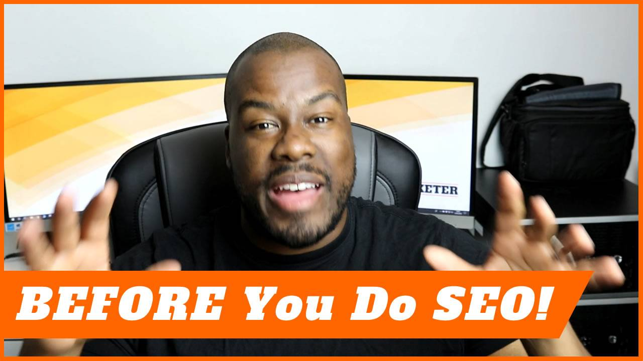 BEFORE YOU DO SEO