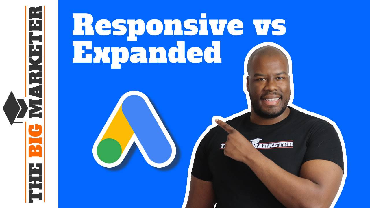 Responsive Search Ads vs Expanded Text Ads Best Practices